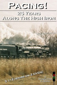 Pacing! 25 Years Along the High Iron 2 Disc DVD Set