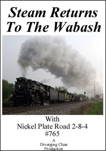 Steam Returns to the Wabash DVD Train Video Diverging Clear Productions DC-SRTW