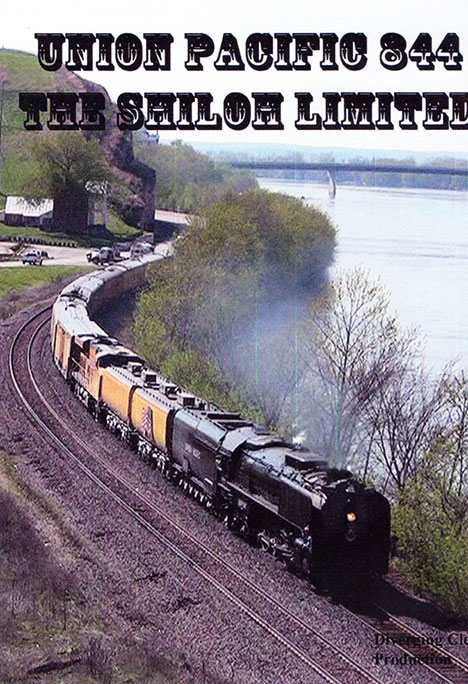 Union Pacific 844 The Shiloh Limited DVD Diverging Clear Productions DC-SHIL