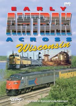 Early Amtrak Across Wisconsin DVD Train Video Pentrex EWISC-DVD 748268004926
