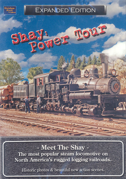 Shay: Power Tour The Mount Emily Shay on DVD by Golden Rail Video Train Video Golden Rail Video GRV-PT 618404000528