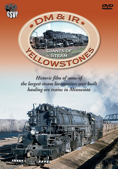DM&IR Yellowstones - Giants of Steam DVD Train Video Greg Scholl Video Productions GSVP-10 604435010896