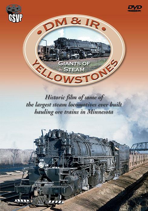 DM&IR Yellowstones - Giants of Steam DVD Greg Scholl Video Productions GSVP-10 604435010896