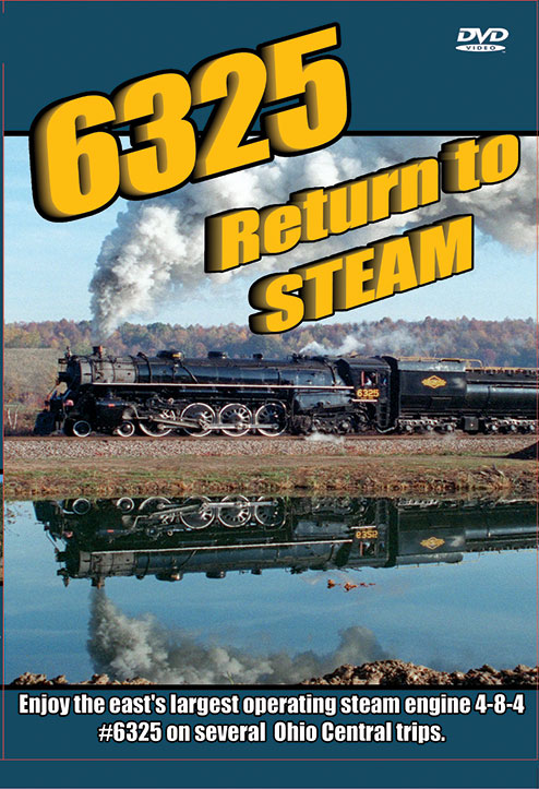 6325 Return to Steam - Greg Scholl Video Productions Train Video Greg Scholl Video Productions GSVP-120 604435012098