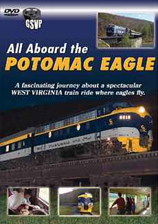 All Aboard the Potomac Eagle Greg Scholl Video Productions GSVP-130 604435013095