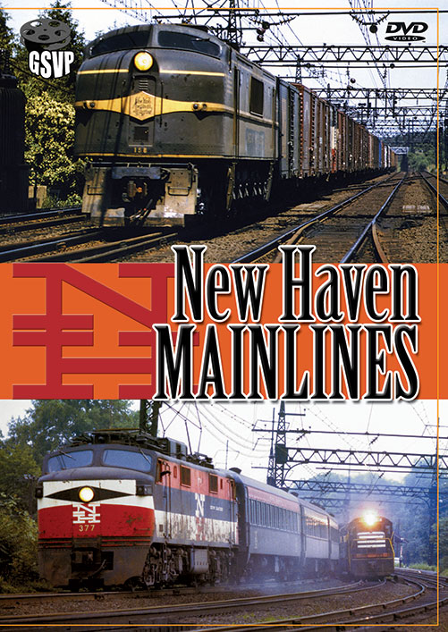 New Haven Mainlines - Greg Scholl Video Productions Train Video Greg Scholl Video Productions GSVP-135 604435013590