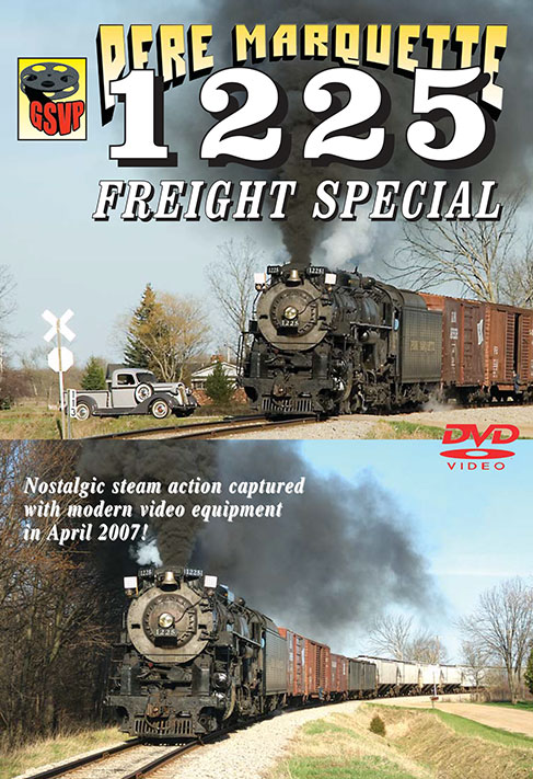 Pere Marquette 1225 Freight Special on DVD by Greg Scholl Train Video Greg Scholl Video Productions GSVP-141 604435014191