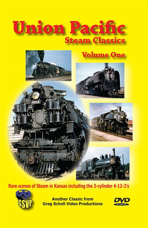 Union Pacific Steam Classics Vol 1 - Greg Scholl Video Productions Train Video Greg Scholl Video Productions GSVP-2
