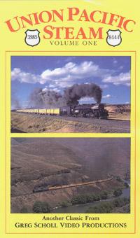 Union Pacific Steam - Vol 1 - Greg Scholl Video Productions Greg Scholl Video Productions GSVP-26