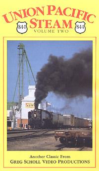 Union Pacific Steam - Vol 2 - Greg Scholl Video Productions Greg Scholl Video Productions GSVP-27