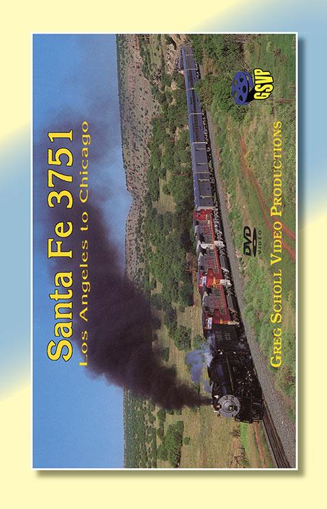 Santa Fe 3751 Los Angeles to Chicago - Greg Scholl Greg Scholl Video Productions GSVP-29