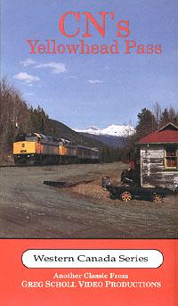 CNs Yellowhead Pass on DVD by Greg Scholl Greg Scholl Video Productions GSVP-34