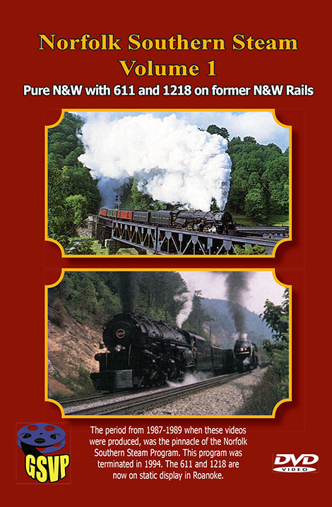 Norfolk Southern Steam Vol 1 on DVD by Greg Scholl Train Video Greg Scholl Video Productions GSVP-37
