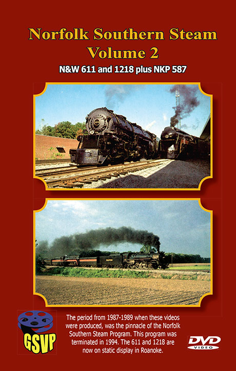 Norfolk Southern Steam Vol 2 on DVD by Greg Scholl Greg Scholl Video Productions GSVP-38