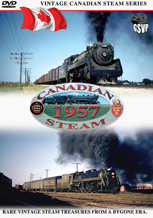Canadian Steam 1957 - Greg Scholl Video Productions Greg Scholl Video Productions GSVP-7 604435011091