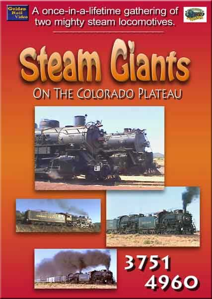Steam Giants on the Colorado Plateau DVD Train Video Golden Rail Video GRV-STGIANTS 618404001464
