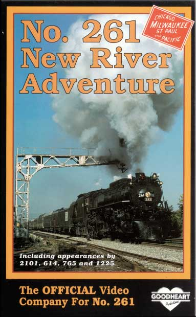 No. 261 New River Adventure Milwaukee Road DVD Goodheart Productions 261-NEWR-DVD