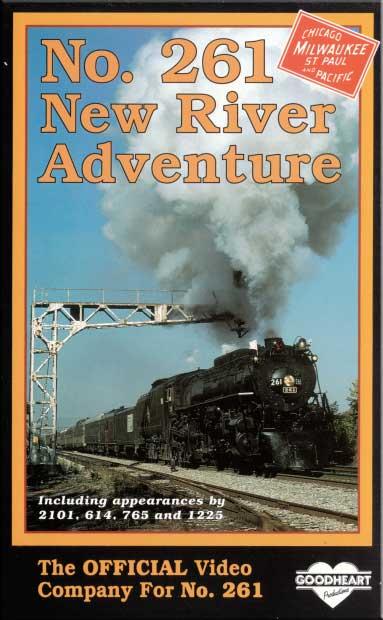 No. 261 New River Adventure Milwaukee Road DVD Goodheart Productions 261-NEWR-DVD