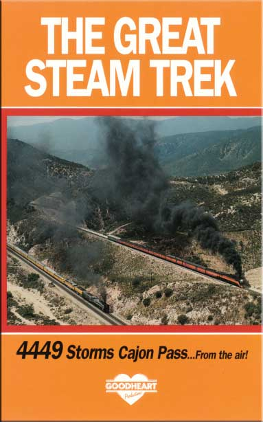8444 The Great Steam Trek DVD Train Video Goodheart Productions 8444-TREK-DVD