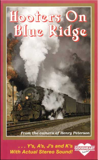 Hooters on Blue Ridge DVD N&W Train Video Goodheart Productions NW-HOOTERS-DVD