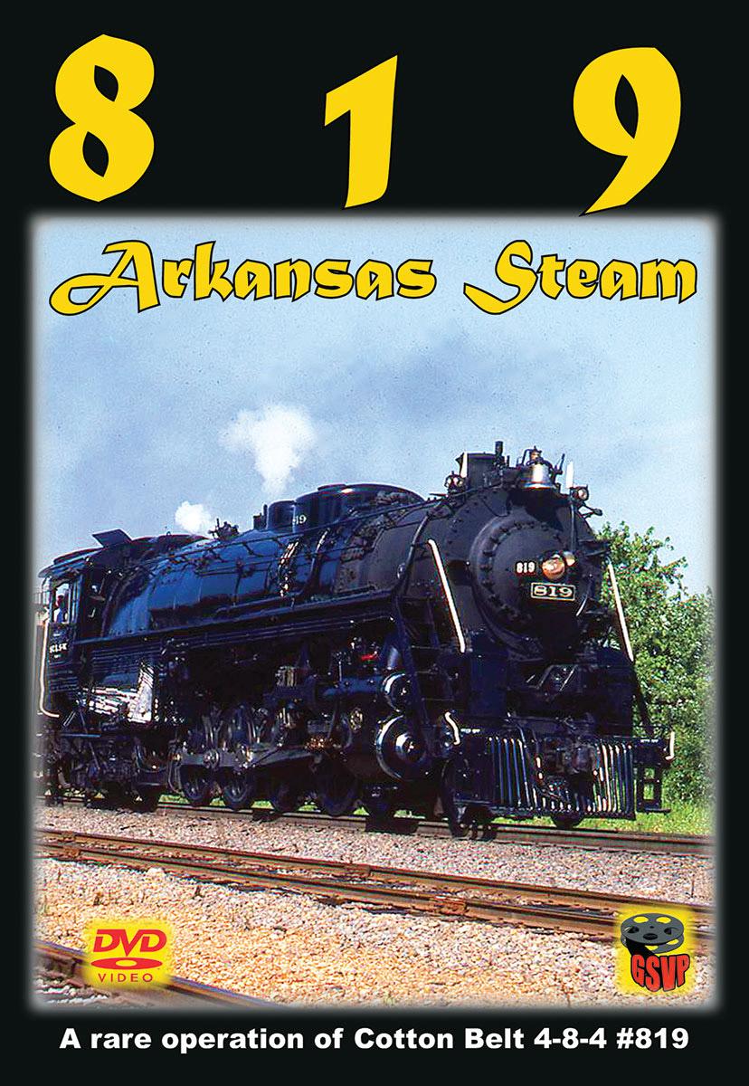 819 Arkansas Steam DVD Greg Scholl Video Productions GSVP-406