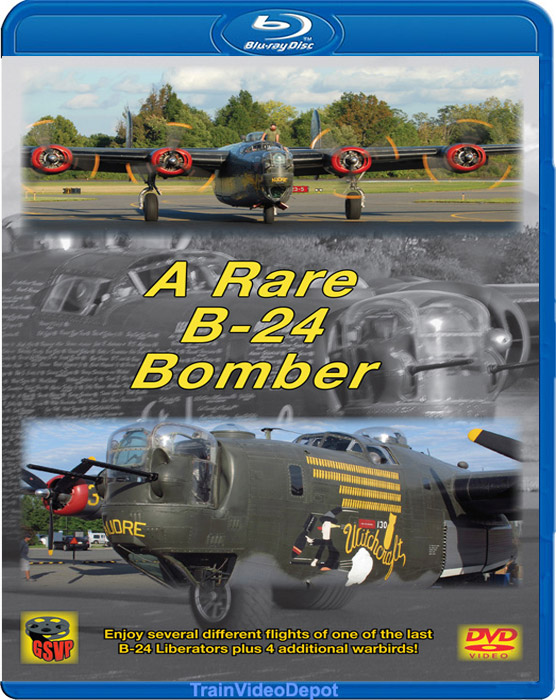 A Rare B-24 Bomber BLU-RAY Train Video Greg Scholl Video Productions GSVP-515 604435051592