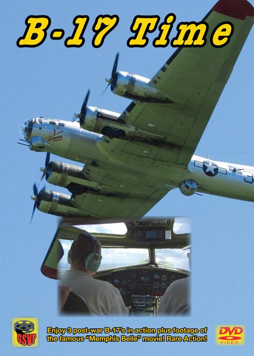 B-17 Time DVD Greg Scholl Video Productions GSVP-515A 604435051592