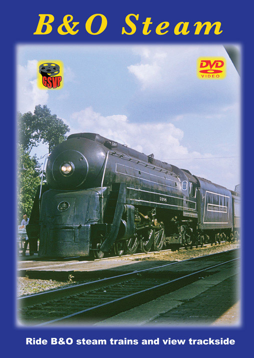 B&O Steam DVD Train Video Greg Scholl Video Productions GSVP-098 604435009890