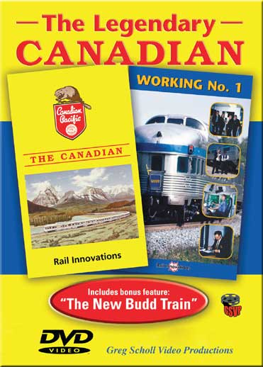 The Legendary Canadian on DVD Train Video Greg Scholl Video Productions CANADIAN