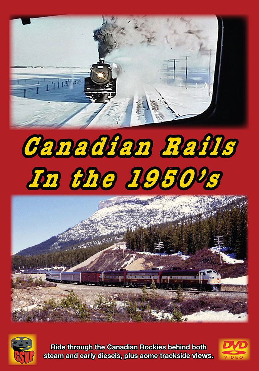 Canadian Rails in the 1950s DVD Greg Scholl Video Productions GSVP-401