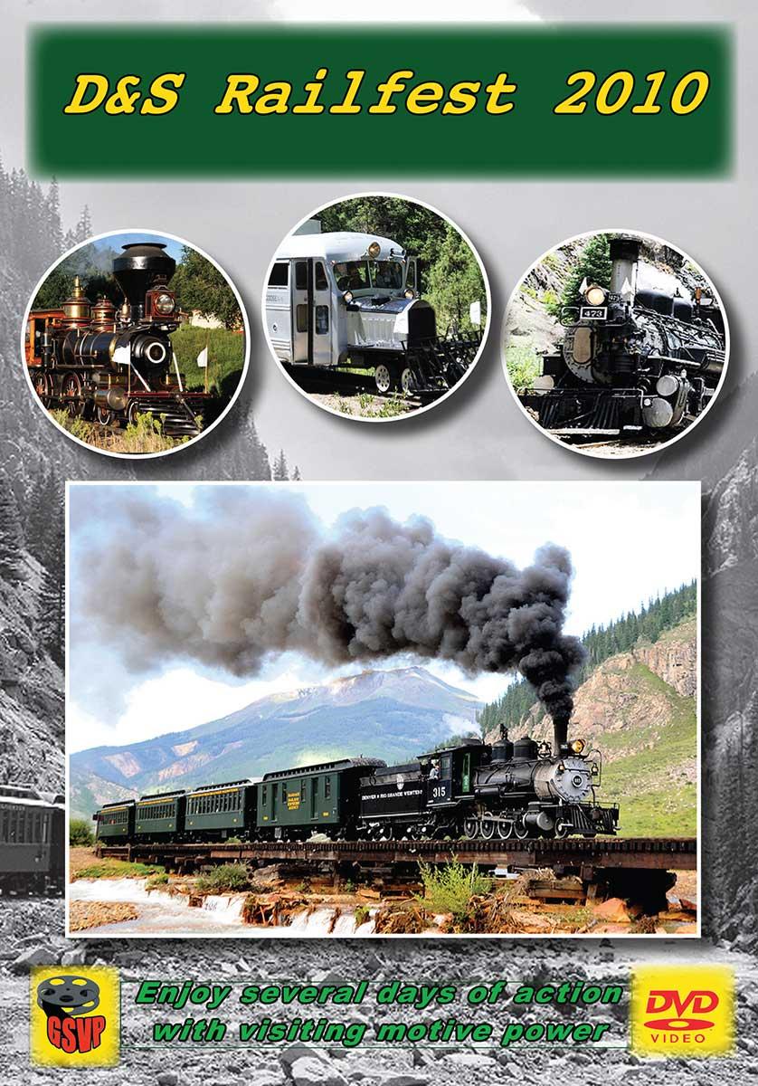 D&S Railfest 2010 DVD Greg Scholl Video Productions GSVP-221 604435022127