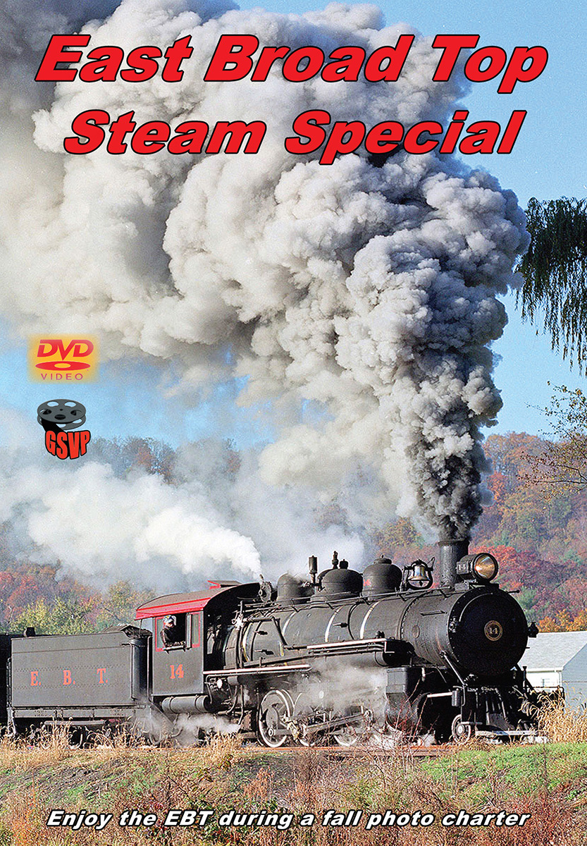 East Broad Top Steam Special DVD Greg Scholl Video Productions GSVP-212 604435021298