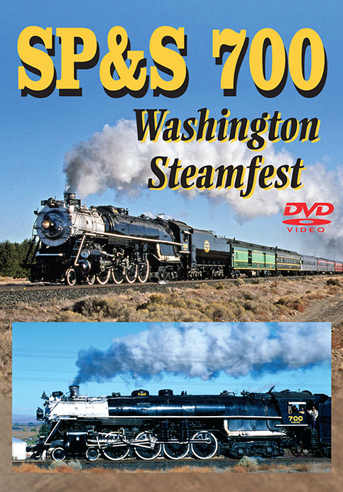 SP&S 700 Washington Steamfest Train Video Greg Scholl Video Productions GSVP-005 604435000590