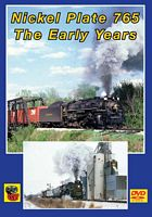 Nickel Plate 765 The Early Years DVD