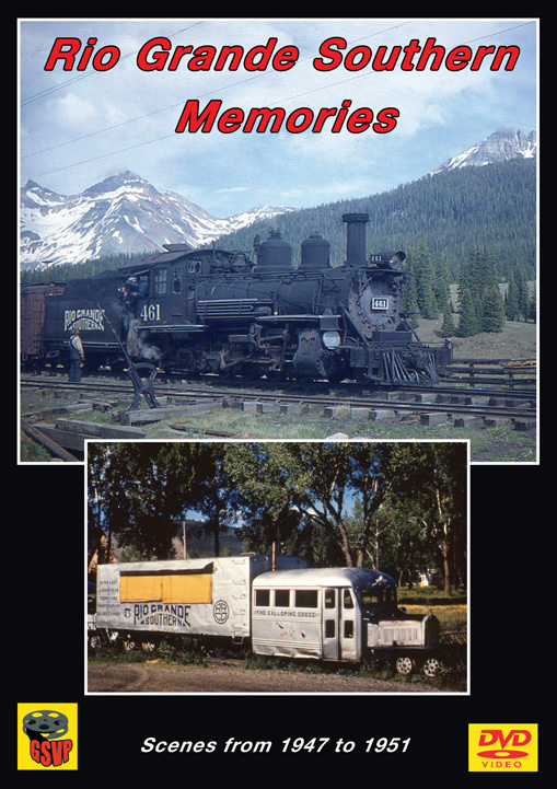 Rio Grande Southern Memories DVD Train Video Greg Scholl Video Productions GSVP-057 604435005793