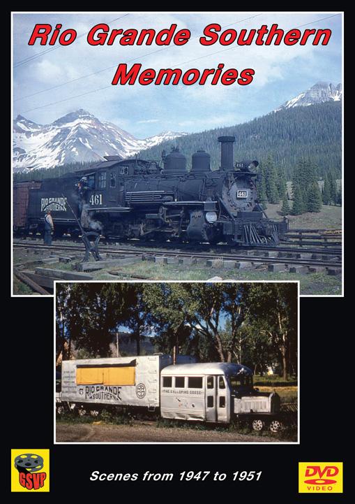 Rio Grande Southern Memories DVD Greg Scholl Video Productions GSVP-057 604435005793