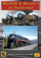 Norfolk & Western In Transition DVD