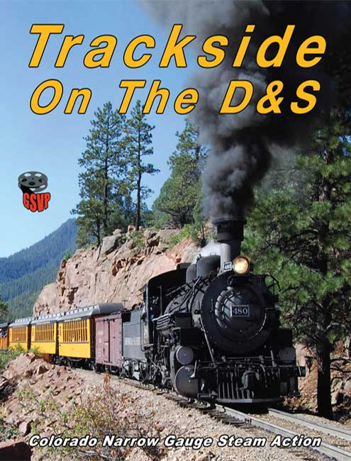 Trackside on the Durango & Silverton DVD Train Video Greg Scholl Video Productions GSVP-078 604435007896