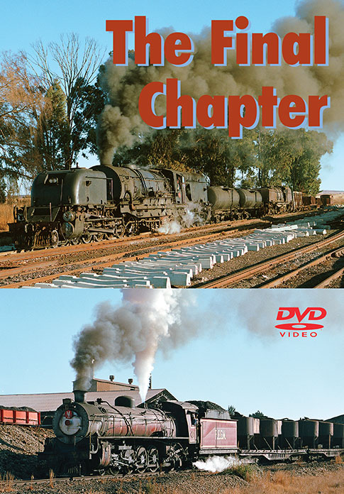 The Final Chapter - South African Steam Collection by Greg Scholl Train Video Greg Scholl Video Productions GSVP-155 604435015594