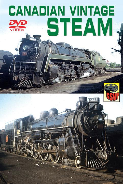 Canadian Vintage Steam DVD Greg Scholl Train Video Greg Scholl Video Productions GSVP-CVS 604435014894