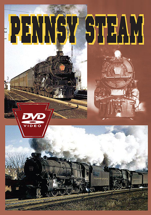 Pennsy Steam Train Video Greg Scholl Video Productions GSVP-PENNSY 604435015693
