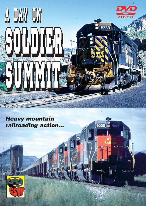 A Day on Soldier Summit DVD Greg Scholl Train Video Greg Scholl Video Productions GSVP-SOLSUM 604435014597
