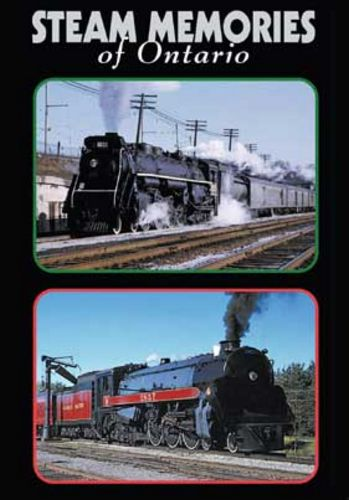 Steam Memories of Ontario DVD Greg Scholl Video Productions GSVP-STMEM
