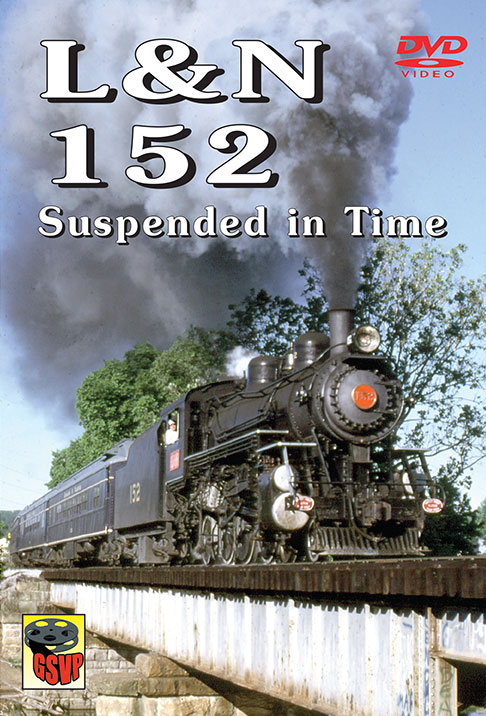 L & N 152 Suspended in Time DVD Greg Scholl Greg Scholl Video Productions LN152 604435014696