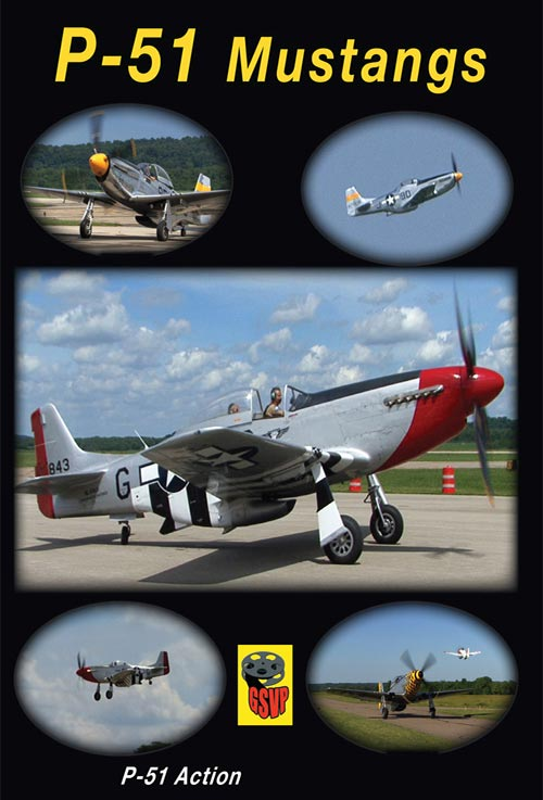 P-51 Mustangs DVD Train Video Greg Scholl Video Productions GSVP-510 604435051097