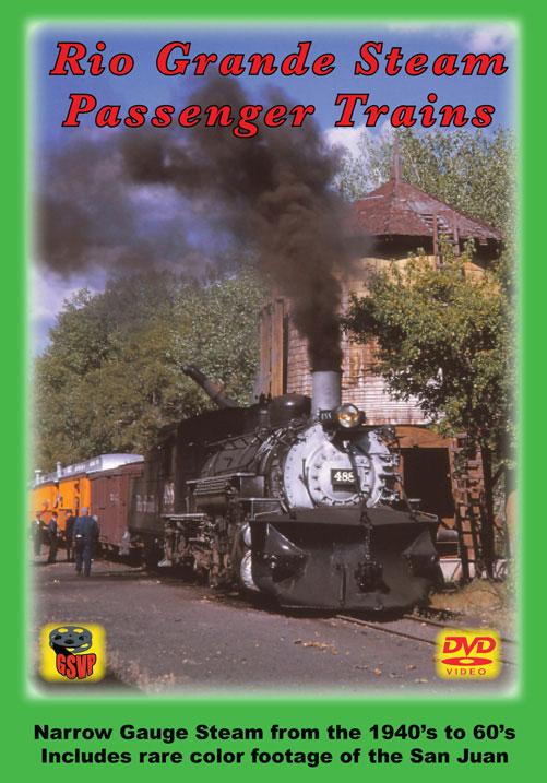 Rio Grande Steam Passenger Trains DVD Greg Scholl Video Productions GSVP-182 604435018298