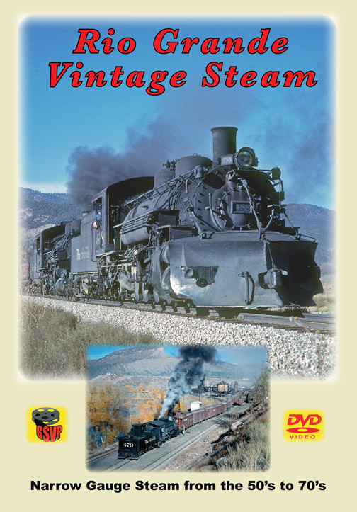 Rio Grande Vintage Steam Narrow Gauge Steam 50s to 70s DVD Greg Scholl Video Productions GSVP-102A 60443501292