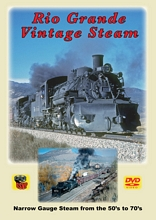 Rio Grande Vintage Steam Narrow Gauge Steam 50s to 70s DVD