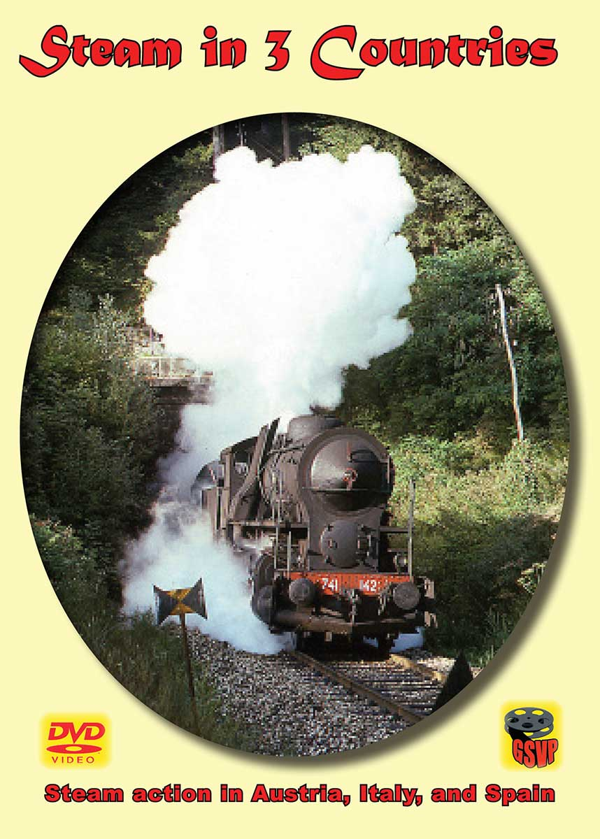 Steam in 3 Countries - Spain Austria Italy DVD Greg Scholl Video Productions SI3C