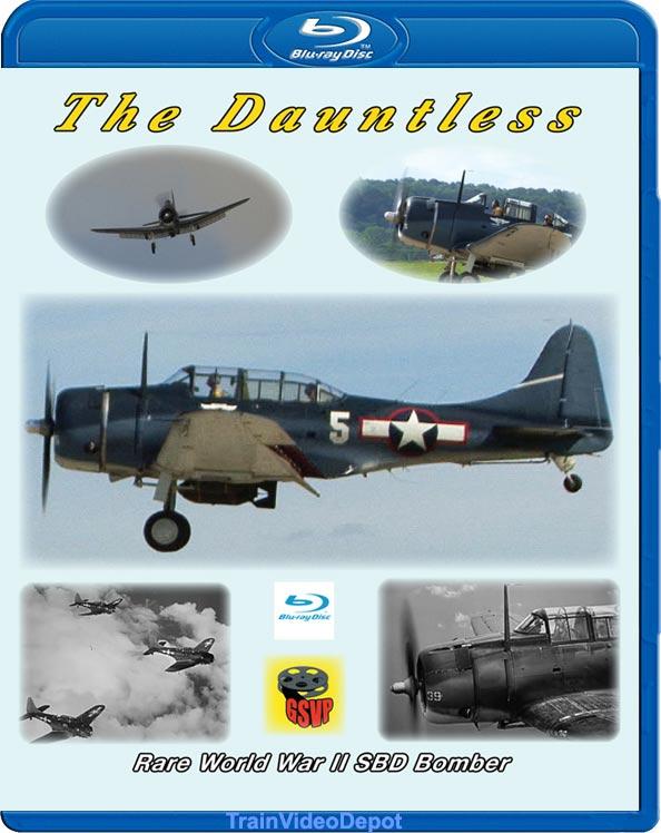 The Dauntless Rare World War II SBD Bomber BLU-RAY Train Video Greg Scholl Video Productions GSVP-514 604435051394